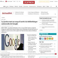 La justice met un coup d'arrêt à la bibliothèque universelle de Google