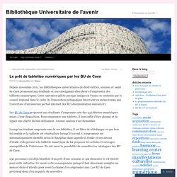 Le prêt de tablettes numériques par les BU de Caen