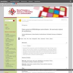 Open access en bibliothèque universitaire: de nouveaux enjeux de médiations