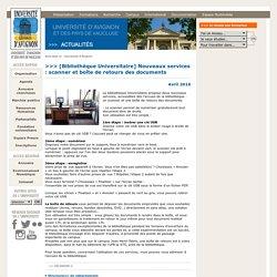 [Bibliothèque Universitaire] Nouveaux services : scanner et boîte de retours des documents