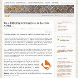 De la Bibliothèque universitaire au Learning Center …