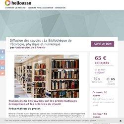 Diffusion des savoirs : La Bibliothèque de l'Ecologie, physique et numérique