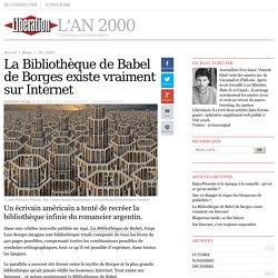 La Bibliothèque de Babel de Borges existe vraiment sur Internet