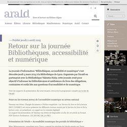 Retour sur la journée Bibliothèques, accessibilité et numérique – Arald