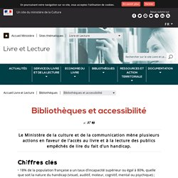 Bibliothèques et accessibilité - Ministère de la Culture