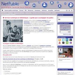 Services numériques en bibliothèques : 2 guides pour accompagner les publics