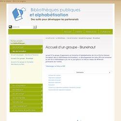 Accueil d'un groupe - Brunehaut - Bibliothèques publiques et alphabétisation