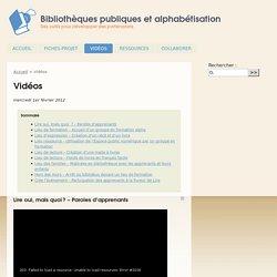 Vidéos - Bibliothèques publiques et alphabétisation
