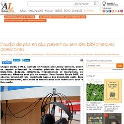 L'audio de plus en plus présent au sein des bibliothèques américaines