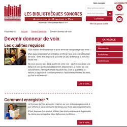Devenir donneur de voix - Bibliothèques sonores de l'Association des Donneurs de Voix