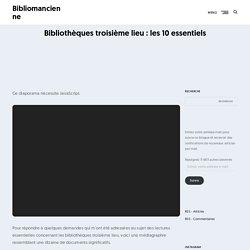 Bibliothèques troisième lieu : les 10 essentiels