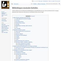 Bibliothèques musicales hybrides — Bibliopedia