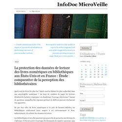 La protection des données de lecture des livres numériques en bibliothèques aux États-Unis et en France : Étude comparative de la perception des bibliothécaires