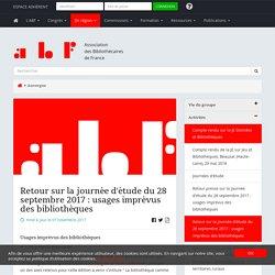 Retour sur la journée d'étude du 28 septembre 2017 : usages imprévus des bibliothèques - Association des Bibliothécaires de France - Groupe régional Auvergne