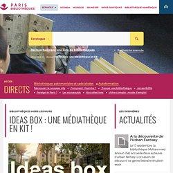 Bibliothèques de la Ville de Paris - Ideas box : une bibliothèque en kit !