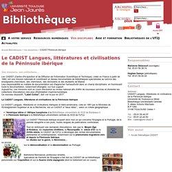 UT2J - Bibliothèques - Le CADIST Langues, littératures et civilisations de la Péninsule ibérique
