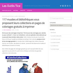 117 musées et bibliothèques vous proposent leurs collections en pages de coloriages gratuits à imprimer
