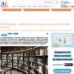 Bibliothèques : nettoyer les livres, assurer une continuité des services
