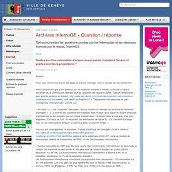 Archives InterroGE - Question / réponse-InterroGE-Bibliothèques-Offre culturelle-Culture-Thèmes