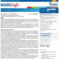 Bibliothèques : les modalités de répartition de la dotation générale de décentralisation précisées dans une circulaire- Maire-info / AMF