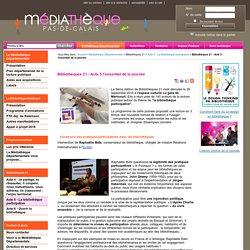 CR - La bibliothèque participative - Bibliothèques 21 - Médiathèque Départementale Pas de Calais