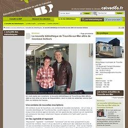 La nouvelle bibliothèque de Trouville-sur-Mer attire de nouveaux lecteurs - L'actualité des bibliothèques