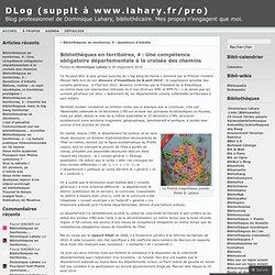 Bibliothèques en territoires, 4 : Une compétence obligatoire départementale à la croisée des chemins
