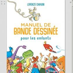 Manuel de bande dessinée pour les enfants Ed. 1 - BiblioVox – La bibliothèque numérique des bibliothèques municipales et départementales (eBook)
