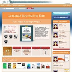 Le monde dans tous ses Etats : Une approche géographique sur BiblioVox, la bibliothèque numérique des bibliothèques municipales et départementales (eBook)