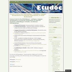 cours3-L'univers des bibliothèques : catalogues, langages documentaires et recherche d'information, le statut du document
