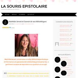Mathilde Servet et l'avenir de nos bibliothèques