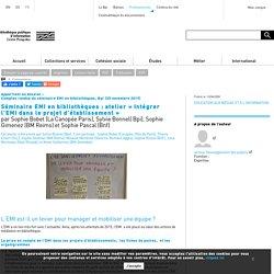 Séminaire EMI en bibliothèques : atelier « Intégrer l'EMI dans le projet d'établissement »