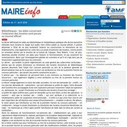 Bibliothèques : les aides concernant l'extension des horaires sont parues au Journal officiel- Maire-info / AMF