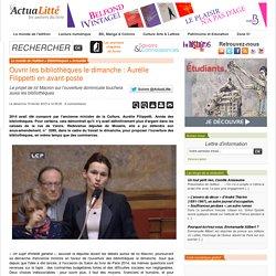 (1) Ouvrir les bibliothèques le dimanche : Aurélie Filippetti en avant-poste