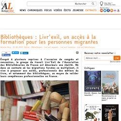 Bibliothèques : Livr'exil, un accès à la formation pour les personnes migrantes