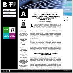 E-Bibliothèques : les bibliothèques françaises face à l'arrivée du numérique
