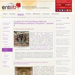 La place du livre numérique dans les bibliothèques publiques françaises - épisode 2