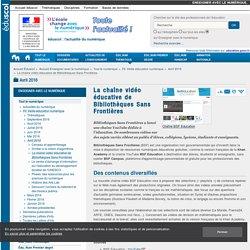 La chaîne YouTube éducative de Bibliothèques Sans Frontières — Eduscol