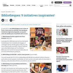 Bibliothèques: 9 initiatives inspirantes!