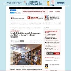Les bibliothèques de Lausanne gardent le lien avec leurs usagers