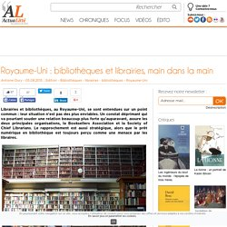 Royaume-Uni : bibliothèques et librairies, main dans la main