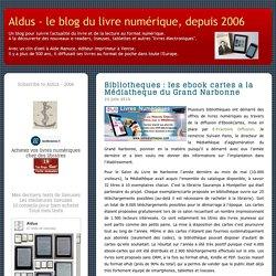 Bibliothèques : les ebook cartes à la Médiathèque du Grand Narbonne