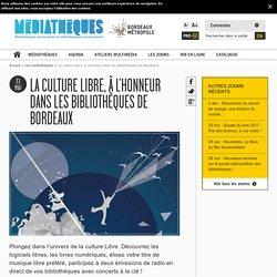 La culture Libre, à l'honneur dans les bibliothèques de Bordeaux