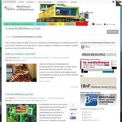 Le monde des bibliothèques sur le web... Archives « Bibliothèques et Médiathèques Bibliothèques et Médiathèques