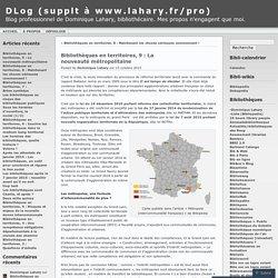 Bibliothèques en territoires, 9 : La nouveauté métropolitaine « DLog (supplt à www.lahary.fr/pro)