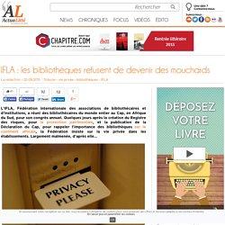 IFLA : les bibliothèques refusent de devenir des mouchards