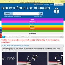 18 Bibliothèques de Bourges - Bibliothèque numérique