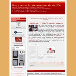 Bibliothèques : 39 offres PNB proposées cette année - Aldus - tout sur le livre numérique, depuis 2006