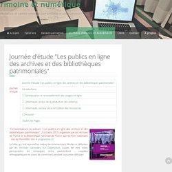 """Patrimoine et numérique - Journée d'étude """"Les publics en ligne des archives et des bibliothèques patrimoniales"""""""