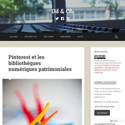Pinterest et les bibliothèques numériques patrimoniales – Bib & Clic